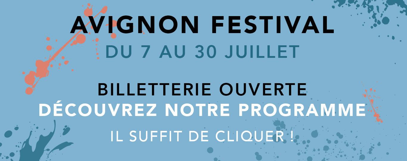 billetterie du festival d'avignon ouverte